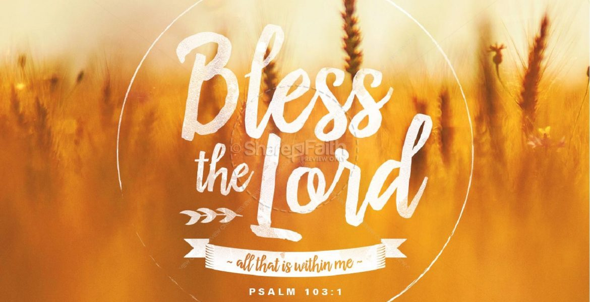 Bless The Lord